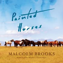 Painted Horses by Malcolm Brooks audiobook
