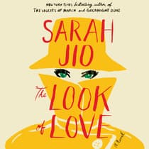 The Look of Love by Sarah Jio audiobook