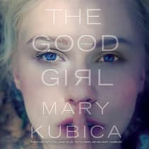 The Good Girl by Mary Kubica audiobook