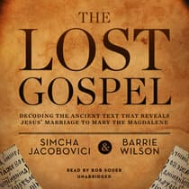 The Lost Gospel by Simcha Jacobovici audiobook