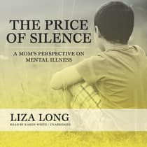 The Price of Silence by Liza Long audiobook