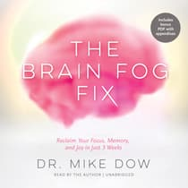 The Brain Fog Fix by Mike Dow audiobook