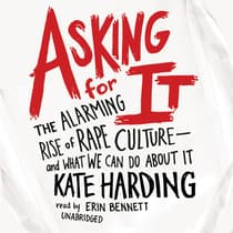 Asking for It by Kate Harding audiobook