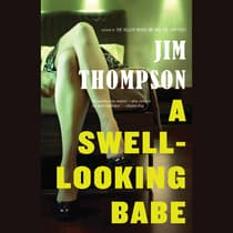 A Swell-Looking Babe by Jim Thompson audiobook