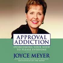 Approval Addiction by Joyce Meyer audiobook
