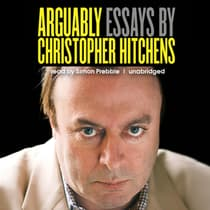 Arguably by Christopher Hitchens audiobook