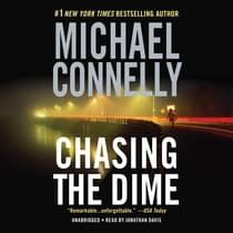 Chasing the Dime by Michael Connelly audiobook