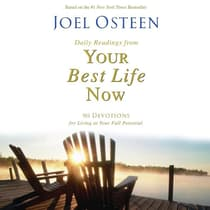 Daily Readings from Your Best Life Now by Joel Osteen audiobook
