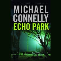Echo Park by Michael Connelly audiobook