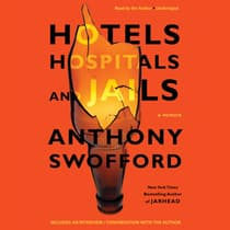 Hotels, Hospitals, and Jails by Anthony Swofford audiobook