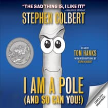 I Am A Pole (And So Can You!) by Stephen Colbert audiobook