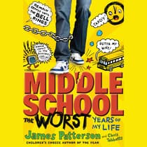 Middle School, The Worst Years of My Life by James Patterson audiobook