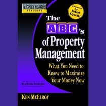 Rich Dad's Advisors: The ABC's of Property Management by Ken McElroy audiobook