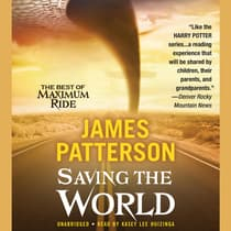 Saving the World and Other Extreme Sports by James Patterson audiobook