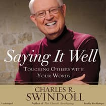 Saying It Well by Charles R. Swindoll audiobook