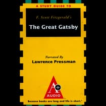A+ Audio Study Guide: The Great Gatsby by Richard Glatzer audiobook
