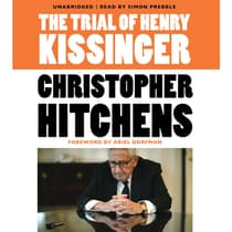 The Trial of Henry Kissinger by Christopher Hitchens audiobook