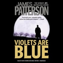 Violets Are Blue by James Patterson audiobook