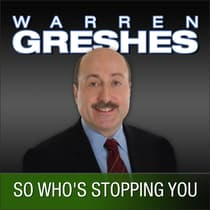 So Who's Stopping You by Warren Greshes audiobook