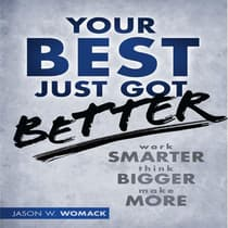 Your Best Just Got Better by Jason W. Womack audiobook