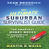 The Ultimate Suburban Survivalist Guide by Sean Brodrick audiobook
