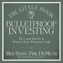 The Little Book of Bulletproof Investing by Ben Stein audiobook