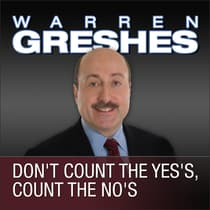Don't Count the Yes's, Count the No's by Warren Greshes audiobook