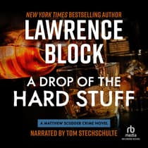 A Drop of the Hard Stuff by Lawrence Block audiobook