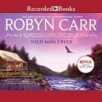 Wild Man Creek by Robyn Carr audiobook