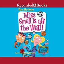Miss Small is Off the Wall! by Dan Gutman audiobook