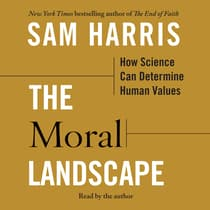 The Moral Landscape by Sam Harris audiobook