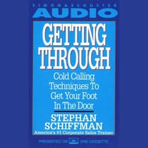 Getting Through by Stephan Schiffman audiobook
