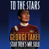 To the Stars by George Takei audiobook
