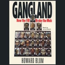 Gangland by Howard Blum audiobook