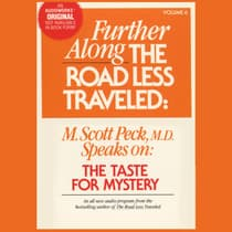Further along the Road Less Traveled: The Taste for Mystery by M. Scott Peck audiobook