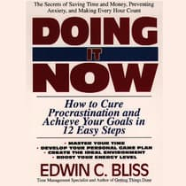 Doing It Now by Edwin Bliss audiobook