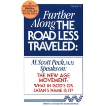 Further along the Road Less Traveled: The New Age Movement by M. Scott Peck audiobook