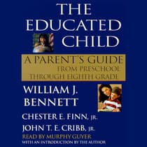The Educated Child by William J. Bennett audiobook
