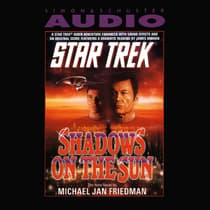 Shadows of the Sun by Michael Jan Friedman audiobook
