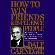 How To Win Friends And Influence People Deluxe 75th Anniversary Edition by Dale Carnegie audiobook