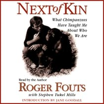Next of Kin by Roger Fouts audiobook