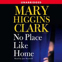 No Place Like Home by Mary Higgins Clark audiobook