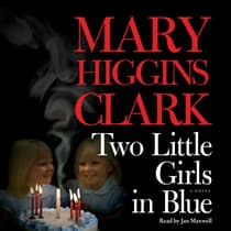 Two Little Girls in Blue by Mary Higgins Clark audiobook