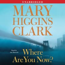 Where Are You Now? by Mary Higgins Clark audiobook