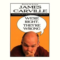 We're Right, They're Wrong by James Carville audiobook