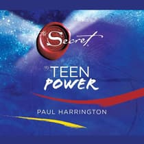 The Secret to Teen Power by Paul Harrington audiobook