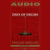 Days of Drums by Philip Shelby audiobook