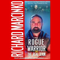 Rogue Warrior: The Real Team by Richard Marcinko audiobook