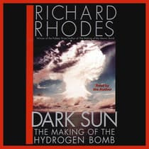 Dark Sun by Richard Rhodes audiobook