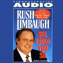 See I Told You So by Rush Limbaugh audiobook